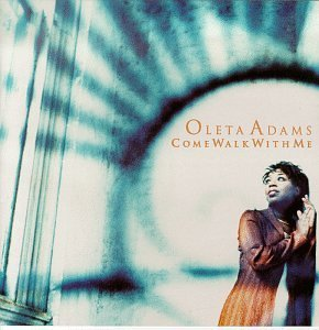Oleta Adams Come Walk With Me