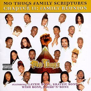 Mo Thugs Chapter Ii Family Reunion Explicit Version