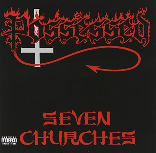 Possessed Seven Churches Explicit Version Remastered