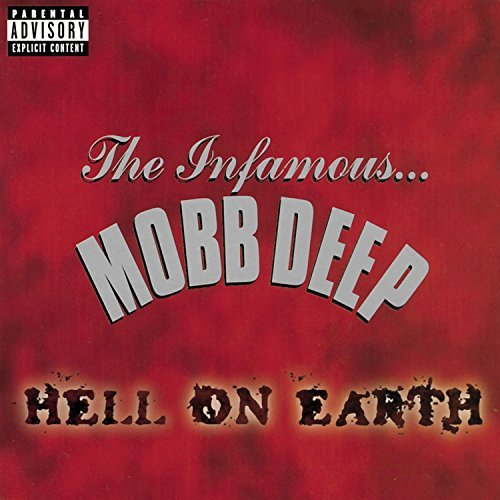 Mobb Deep Hell On Earth Explicit Version