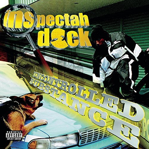 Inspectah Deck Uncontrolled Substance Explicit Version