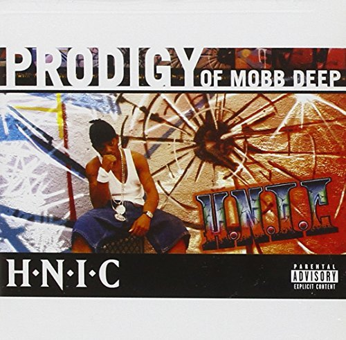 Prodigy Of Mobb Deep H.N.I.C. Explicit Version