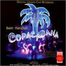 Copacabana Original London Cast Recording Music By Barry Manilow