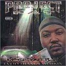 Project Pat Mista Don't Play Explicit Version