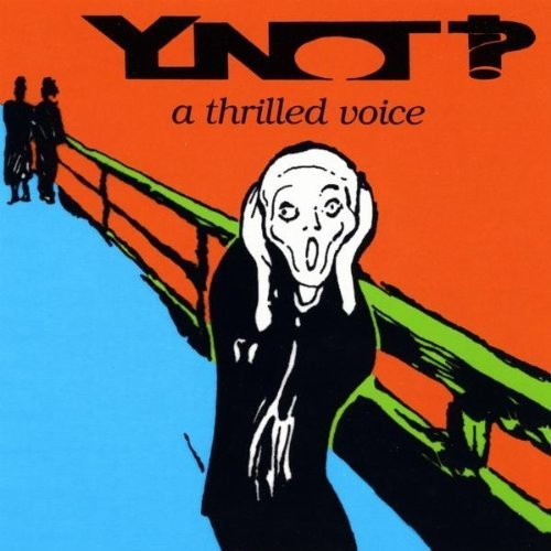Ynot!? Thrilled Voice