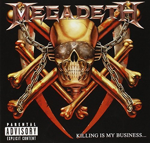 Megadeth Killing Is My Business Remastered Unrealeased Tracks Unseen Photos Liner Notes