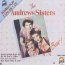 Andrews Sisters At Their Very Best