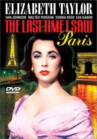 Last Time I Saw Paris (1954) Taylor Johnson Reed Gabor Pidg Nr