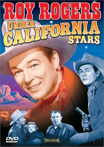 Under California Stars (1948) Rogers Devine Frazee Sons Of T Nr