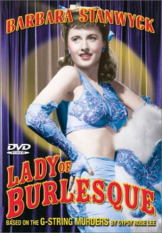 Lady Of Burlesque (1954) Stanwyck O'shea Lee Dingle Dic Bw Nr