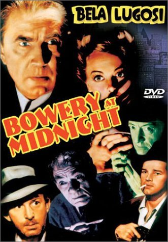 Bowery At Midnight (1942) Lugosi Mckay Archer O'brien Ke Bw Nr