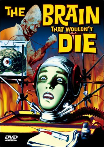Brain That Wouldn't Die (1962) Evers Leith Bw Nr