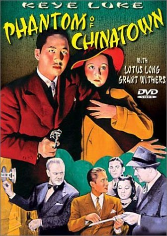 Phantom Of Chinatown (1940) Luke Long Withers Mcvey Miller Bw Nr