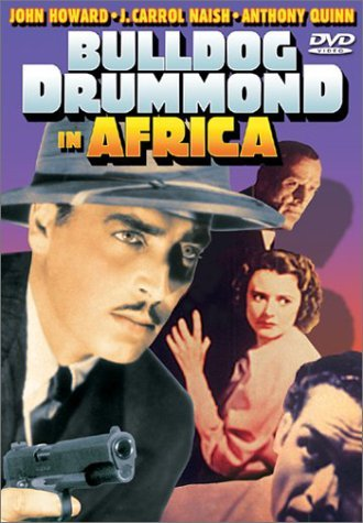 Bulldog Drummond In Africa Howard Angel Naish Warner Cliv Bw Nr