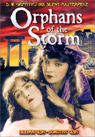 Orphans Of The Storm Gish Losee Emmet Wallace Bw Nr