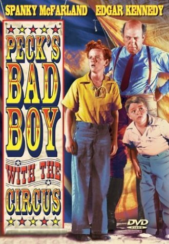 Peck's Bad Boy With The Circus Mcfarland Kennedy Gilbert Bw Nr