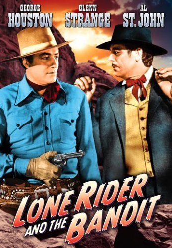 Lone Rider & The Bandit (1942) Houston Strange Bw Nr