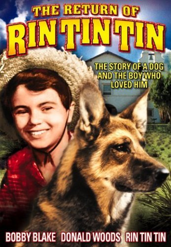 Return Of Rin Tin Tin (1947) Blake Bobby Nr
