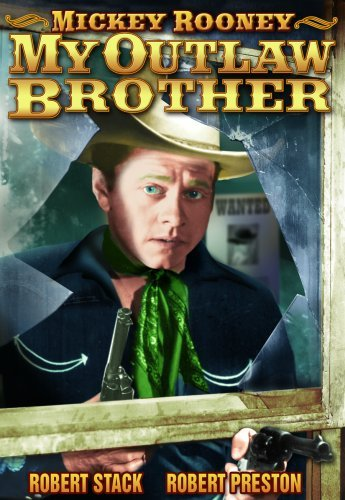 My Outlaw Brother (1951) Rooney Mickey Bw Nr