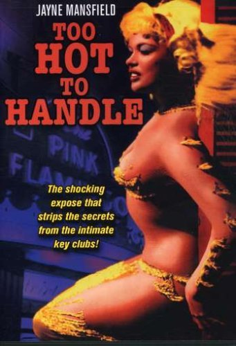 Too Hot To Handle (1960) Mansfield Lee Bw Nr