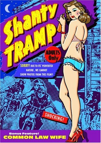 Shanty Tramp (1967) Common Law Sleaze Festival Exploitation D Bw Nr