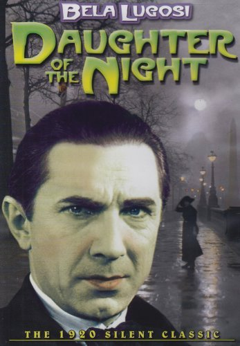 Daughter Of The Night (1920) Lugosi Bela Bw Nr