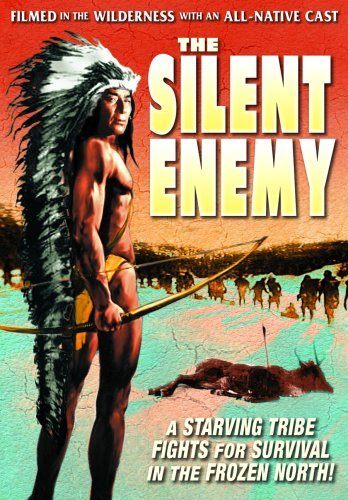 Silent Enemy An Epic Of The A Chief Yellow Robe Chief Akawan Bw Nr