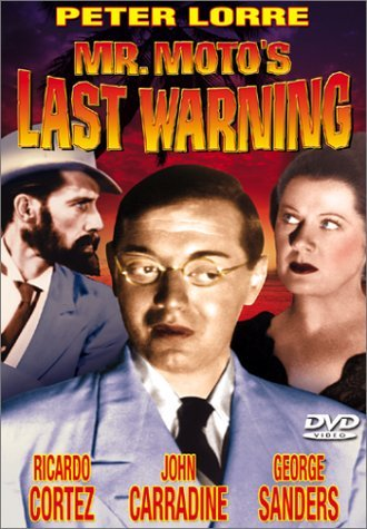 Mr. Moto's Last Warning (1939) Lorre Cortez Field Carradine S Bw Nr
