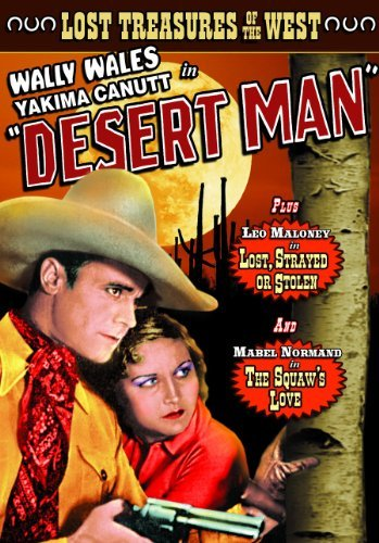 Desert Man (1934) Lost Strayed Lost Treasures Of The West Bw Nr