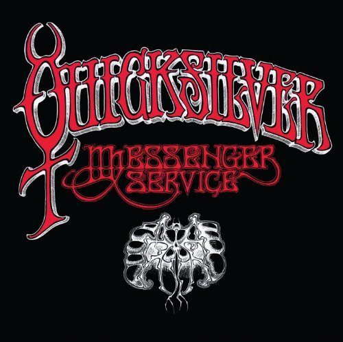 Quicksilver Messenger Service Quicksilver Messenger Service