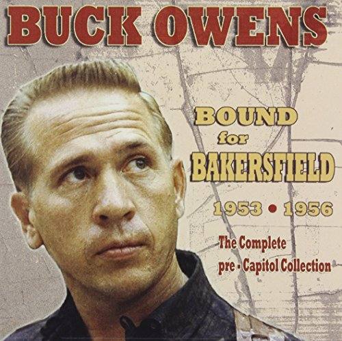 Buck Owens Bound For Bakersfield '53 '56