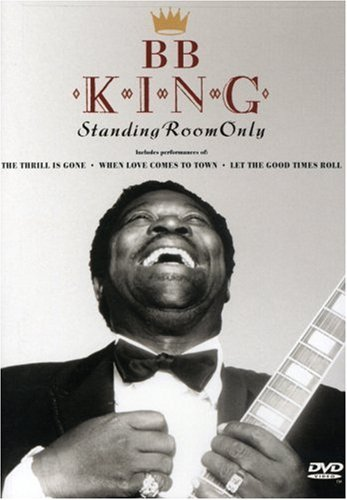 B.B. King Standing Room Only