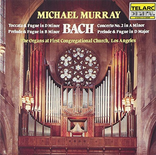 Johann Sebastian Bach Toc & Fug Pre & Fug Ct Murray*michael (org) Murray 1st Cong Church