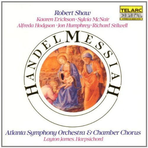 George Frideric Handel Messiah Comp Erickson Hodgson Humphrey & Shaw Atlanta So & Chorus