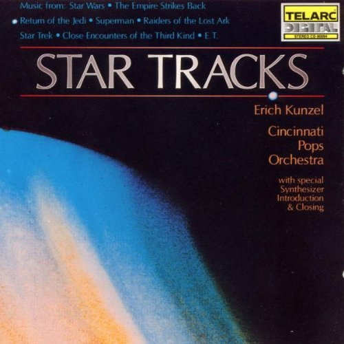 Erich Kunzel Star Tracks Star Wars Superman Kunzel Cincinnati Pops Orch