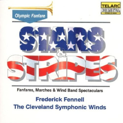 Frederick Fennell Stars & Stripes Marches & More Fennell Cleveland Winds