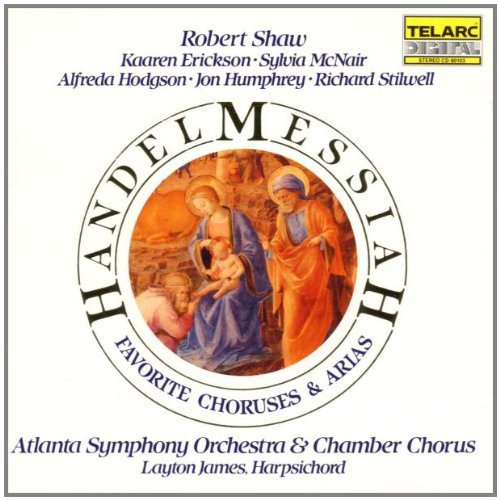 George Frideric Handel Messiah Hlts James*layton (hpd) Shaw Atlanta So & Chor