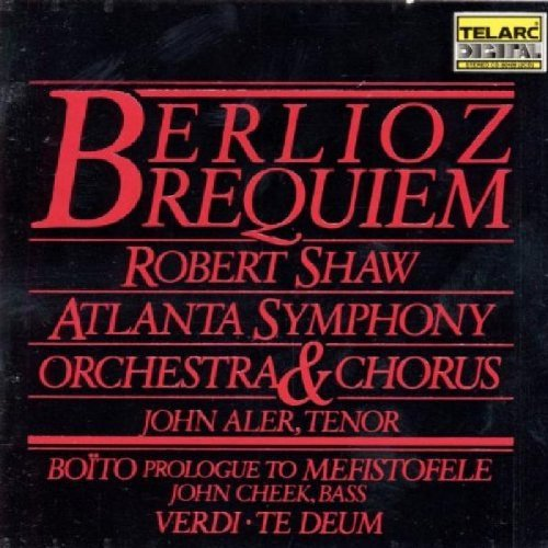 H. Berlioz Requiem Aler*john (ten) Shaw Atlanta So