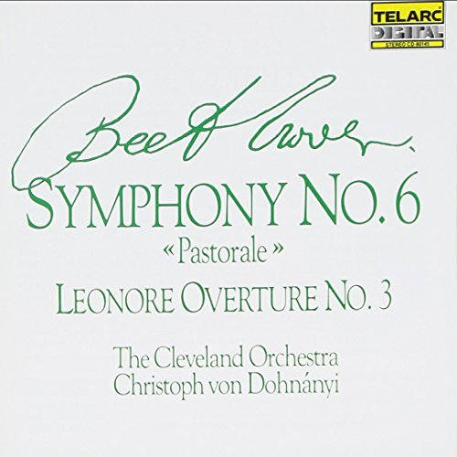 Ludwig Van Beethoven Sym 6 Leonore 3 Ovt CD R Dohnanyi Cleveland Orch