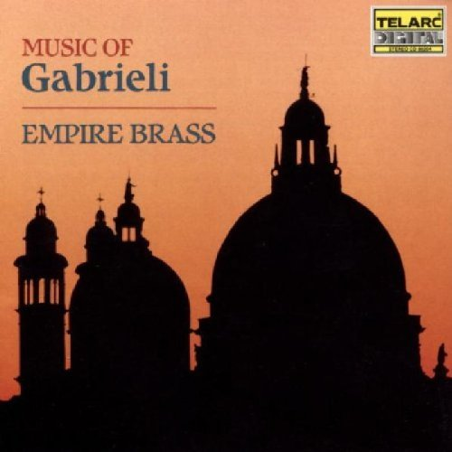 G. Gabrieli Music Of And Contemporaries Empire Brass & Friends