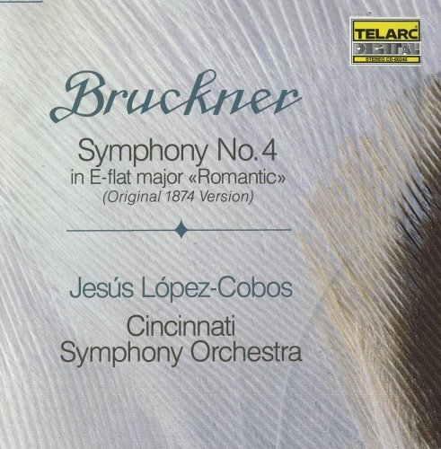 A. Bruckner Sym 4 Romantic (1874 Version) Lopez Cobos Cincinnati So