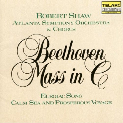 Ludwig Van Beethoven Mass Elegiac Song Calm Sea & P Schellenberg Simpson Humphrey Shaw Atlanta So & Chorus