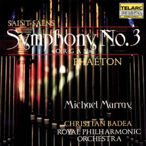 C. Saint Saens Sym 3 Pheaton Murray*michael (org) Badea Royal Po