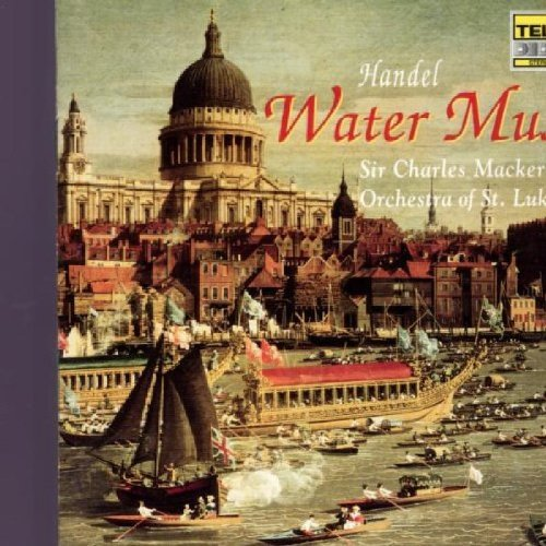 Mackerras St. Luke's Handel Water Music Mackerras Orch Of St. Luke's