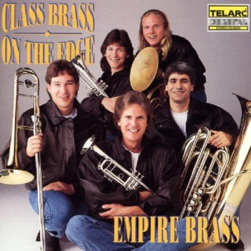 Empire Brass Class Brass On The Edge Empire Brass