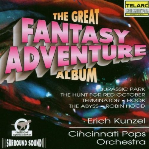 Kunzel Cincinnati Pops Great Fantasy Adventure Album Kunzel Cincinnati Pops Orch