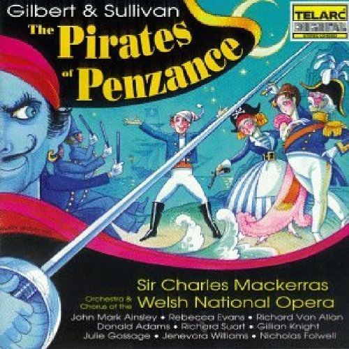 Cast Recording Pirates Of Penzance Comp Opera Mackerras Welsh Natl Opera