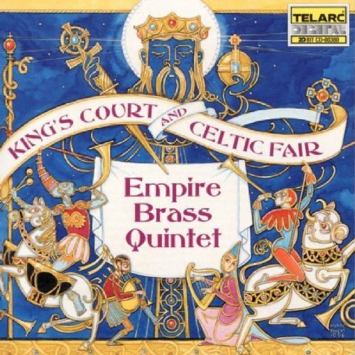 Empire Brass King's Court & Celtic Fair Wortman Fitzgerald Lindsay & Empire Brass Qnt