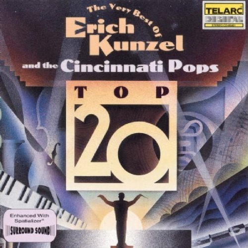 Kunzel Cincinnati Pops Very Best Of Erich Kunzel Kunzel Cincinnati Pops Orch