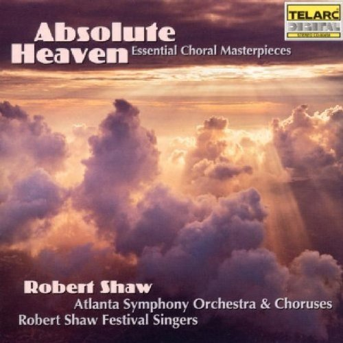 Absolute Heaven Absolute Heaven Shaw Atlanta So & Chorus